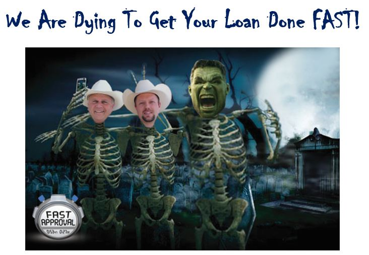 Were Dying To Get Your Loan Funded Fast