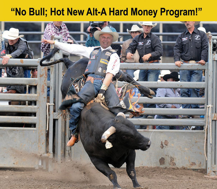 Alt A Hard Money Is Hot No Bull