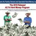 The 2019 Release! Alt-A Hard Money Program